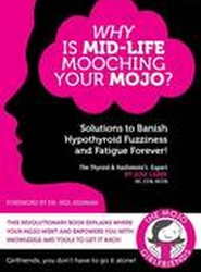 Why Is Mid-Life Mooching Your Mojo?