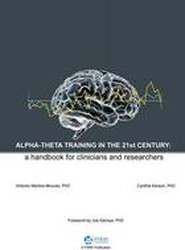 Alpha-Theta Training in the 21st Century