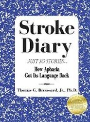 Stroke Diary, Just So Stories