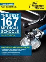 The Best 167 Medical Schools, 2016 Edition