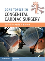 Core Topics in Congenital Cardiac Surgery