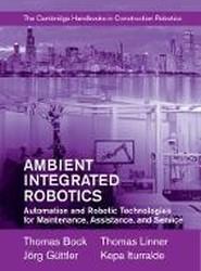 Ambient Integrated Robotics