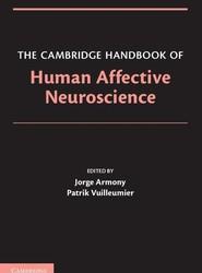 The Cambridge Handbook of Human Affective Neuroscience