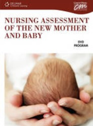Nursing Assessment of the New Mother and Baby (DVD)