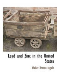 Lead and Zinc in the United States