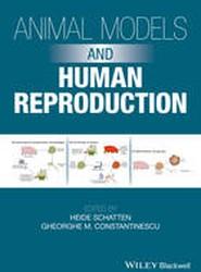 Animal Models and Human Reproduction