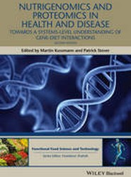 Nutrigenomics and Proteomics in Health and Disease