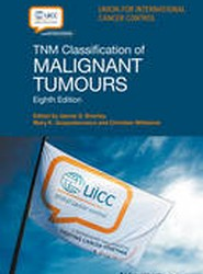 Tnm Classification of Malignant Tumours 8E