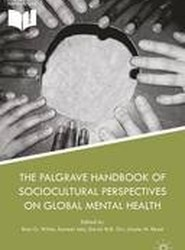 Palgrave Handbook of Sociocultural Perspectives on Global Mental Health 2016