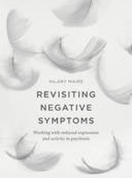 Revisiting Negative Symptoms