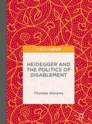 Heidegger and the Politics of Disablement