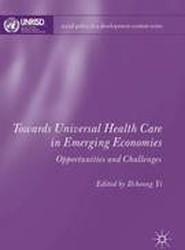 Towards Universal Health Care in Emerging Economies 2016