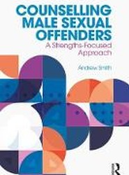 Counselling Male Sexual Offenders