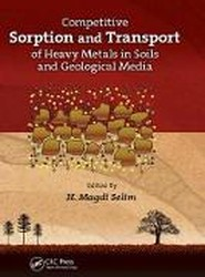 Competitive Sorption and Transport of Heavy Metals in Soils and Geological Media