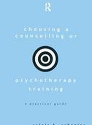 Choosing a Counselling or Psychotherapy Training