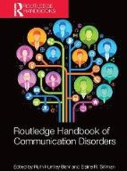 Routledge Handbook of Communication Disorders
