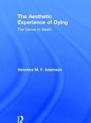 The Aesthetic Experience of Dying