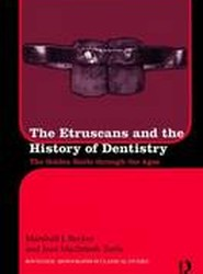 The Etruscans and the History of Dentistry