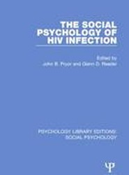 The Social Psychology of HIV Infection