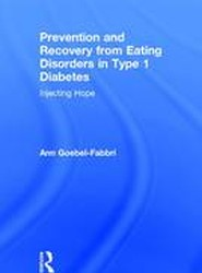 Prevention and Recovery from Eating Disorders in Type 1 Diabetes