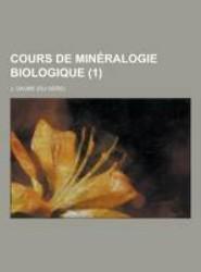 Cours de Mineralogie Biologique (1 )