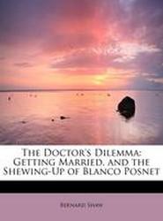 The Doctor's Dilemma