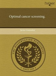 Optimal Cancer Screening.