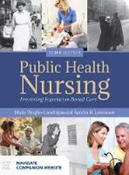 Public Health Nursing: Practicing Population-Based Care