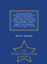 Principles of Military Movements, Chiefly Applied to Infantry