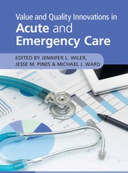 Value and Quality Innovations in Acute and Emergency Care