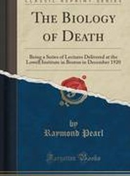 The Biology of Death