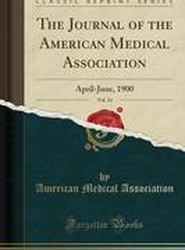The Journal of the American Medical Association, Vol. 34