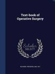 Text-Book of Operative Surgery