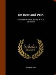 On Rest and Pain