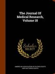 The Journal of Medical Research, Volume 18