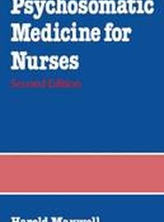 Psychosomatic Medicine for Nurses