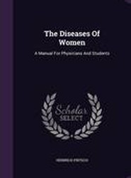 The Diseases of Women
