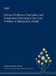 Effects of Influenza Vaccination and Temperature Screening of Day Care Children