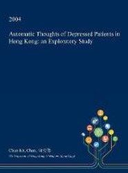 Automatic Thoughts of Depressed Patients in Hong Kong