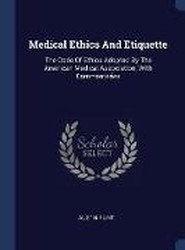 Medical Ethics and Etiquette