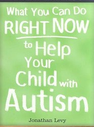 What You Can Do Right Now to Help Your Child with Autism