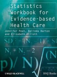 Statistics Workbook for Evidence–based Health Care