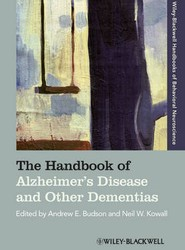 The Handbook of Alzheimer′s Disease and Other Dementias
