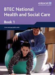 BTEC Nationals Health & Social Care Student Book 1