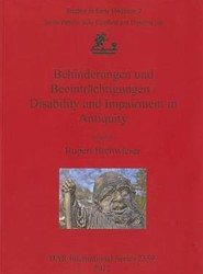 Behinderungen Und Beeintrachtigungen / Disability and Impairment in Antiquity: Studies in Early Medicine Part 2