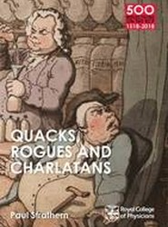 Quacks, Rogues and Charlatans of the RCP