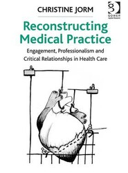 Reconstructing Medical Practice