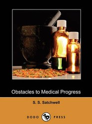 Obstacles to Medical Progress