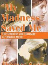 """My Madness Saved Me"""