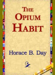 The Opium Habit